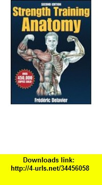 GO Downloads Strength Training Anatomy Frederic Delavier